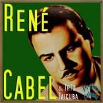 Peregrina, René Cabel