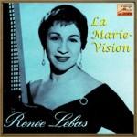 La Marie-Vision, Renée Lebas