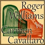 Roger Williams vs. Carmen Cavallaro