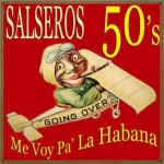 Salseros de los 50, Various Artists