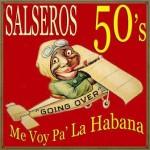 Salseros de los 50, Various Artists
