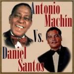 Daniel Santos vs. Antonio Machín