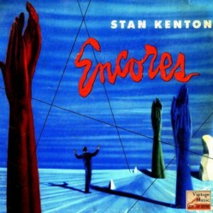 Encores, Stan Kenton