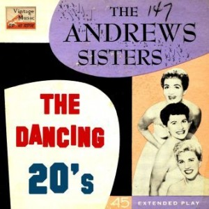 Collegiate, The Andrews Sisters