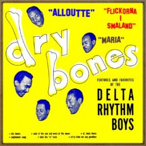 Flickorna I Smaland, The Delta Rhythm Boys
