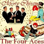 Christmas Time, The Four Aces