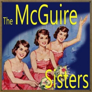Shuffle off to Buffalo, The McGuire Sisters