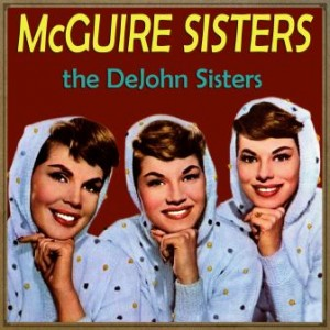 Don't Fall in Love with Me, The McGuire Sisters