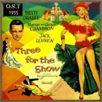 Three for the Show (O.S.T. – 1955)