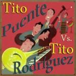 Tito Puente vs. Tito Rodriguez