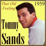 That Old Feeling, Tommy Sands