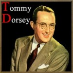 Tommy Dorsey, Tommy Dorsey
