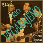 1946, Primera Época del Trío Vegabajeño