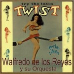 Try the Latin Twist, Walfredo De Los Reyes