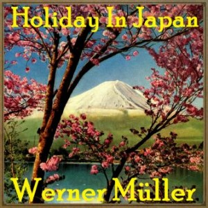 Holiday In Japan, Werner Müller