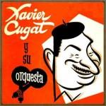 Cugat For Dancing, Xavier Cugat
