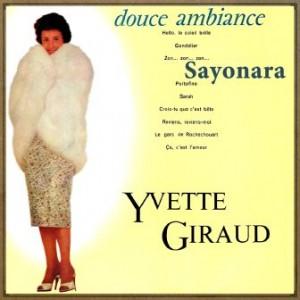 Douce Ambiance, Yvette Giraud