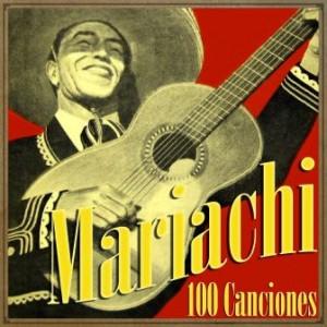 Mariachi 100 Canciones