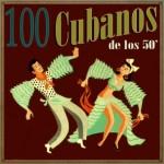 100 Cubanos de los 50