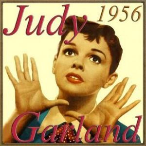 1956, Judy Garland