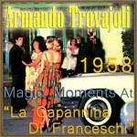 Magic Moments At «La Capannina Di Franceschi» 1958, Armando Trovajoli