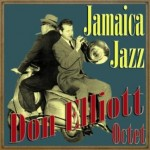 Jamaica Jazz, Don Elliot