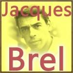 Jacques Brel, Jacques Brel