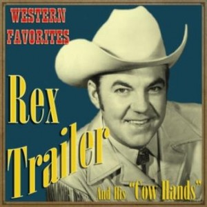 Western Favorites, Rex Trailer