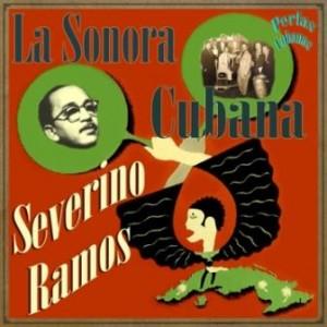 La Sonora Cubana De Severino Ramos