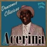 Acerina, Danzones Clásicos