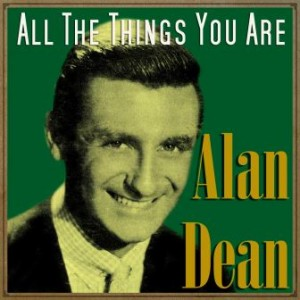 All the Things You Are, Alan Dean