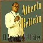 El Negrito del Batey, Alberto Beltrán