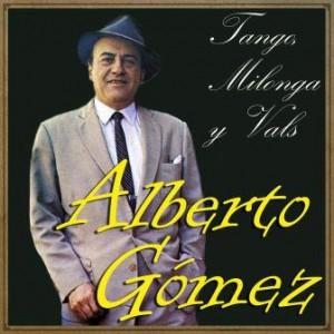 Tango, Milonga y Vals, Alberto Gómez