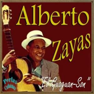 El Guaguan-Son, Alberto Zayas