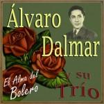 El Alma del Bolero, Álvaro Dalmar
