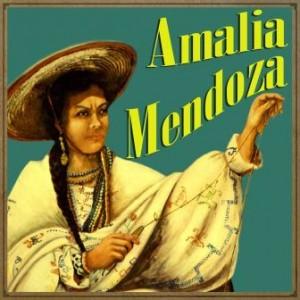 Amalia Mendoza, Amalia Mendoza