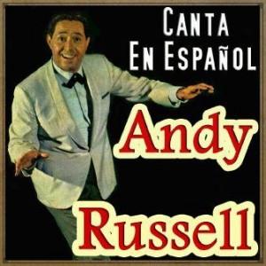 Canta en Español, Andy Russell