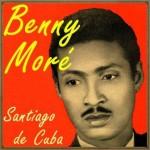 Santiago de Cuba, Benny Moré
