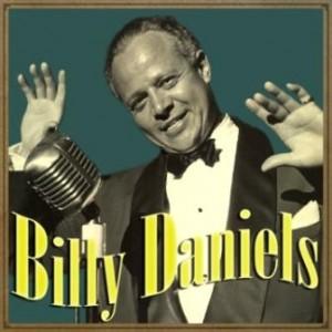 Billy Daniels, Billy Daniels