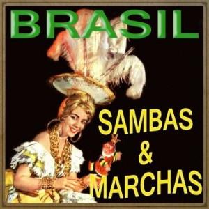 Brasil, Sambas & Marchas