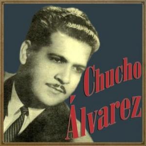 Chucho Álvarez, Chucho Álvarez