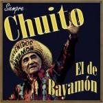 Siempre Chuito, Chuito El De Bayamón