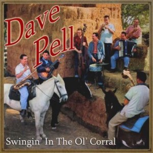 Swingin' in the Ol' Corral, Dave Pell