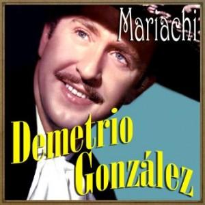 Mariachi, Demetrio González