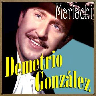 Mariachi, Demetrio González - demetriogonzalez