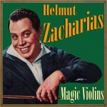 Magic Violins, Helmut Zacharias