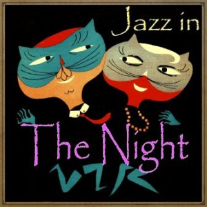 Jazz In The Night, Varios Artists