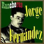 Rancheras, Jorge Fernández