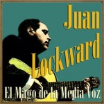 El Mago de la Media Voz, Juan Lockward