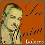 Boleros, Leo Marini